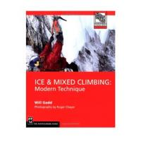 The Mountaineers Books: Ice & Mixed Climbing, Modern Technique