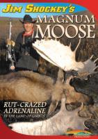 Stoney-Wolf Jim Shockey's Magnum Moose DVD