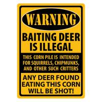 Warning- Baiting Deer Tin Sign
