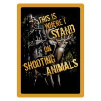 Shootin' Animals Tin Sign