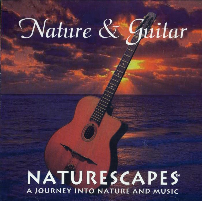 Naturescapes Nature and Guitar CD