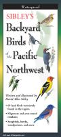 Steven M. Lewers & Associates Sibley's Backyard Birds of the Pacific Northwest