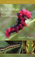 Princeton University Press Caterpillars of Eastern North America