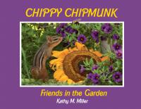 Celtic Sunrise Chippy Chipmunk: Friends in the Garden