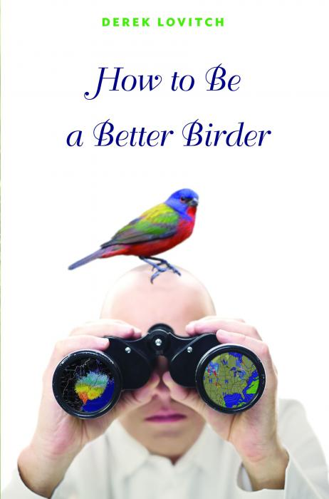 Princeton University Press How to Be a Better Birder