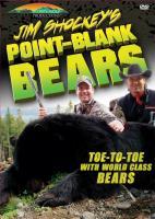 Stoney-Wolf Jim Shockey's Point Blank Bears DVD