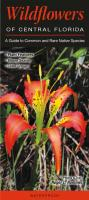 Quick Reference Publishing Wildflowers of Central Florida