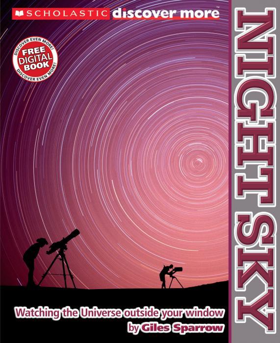 Scholastic Books Discover More Night Sky