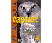 Workman Publishing Raptor! A Kid's Guide to Birds