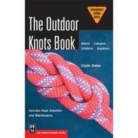 The Mountainers Books The Outdoor Knots Book