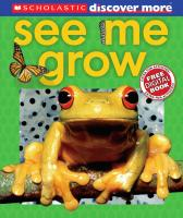 Scholastic Books Discover More See Me Grow