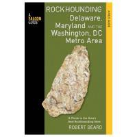 Rockhounding De, Md, &  Dc