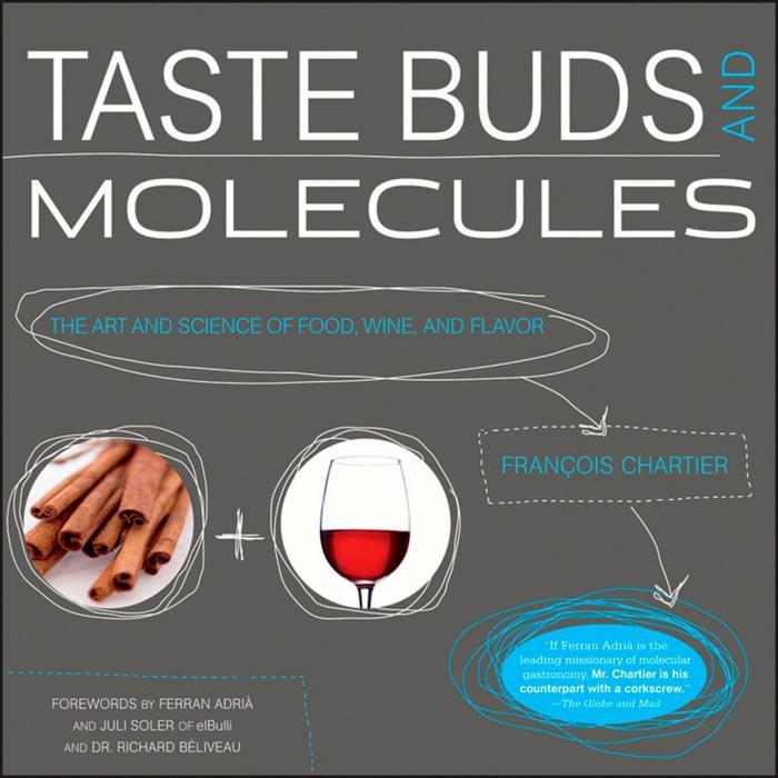 Peterson Books Taste Buds & Molecules: The Art & Science of Food, Wine, & Flavor