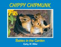 Celtic Sunrise Chippy Chipmunk: Babies in the Garden