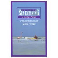 Globe Pequot Press Sea Kayaking Southern Florida