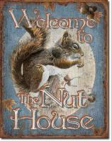 Songbird Essentials Welcome to the Nut House Tin Sign