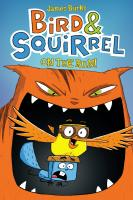 Scholastic Books Bird & Squirrel on the Run