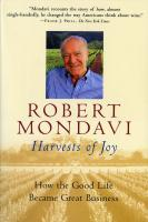 Peterson Books Harvest of Joy: How the Good Life Became Great Business