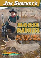 Stoney-Wolf Jim Shockey's Moose Madness DVD