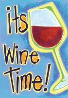 Toland It's Wine Time House Flag