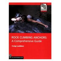 The Mountaineers Books: Rock Climbing Anchors