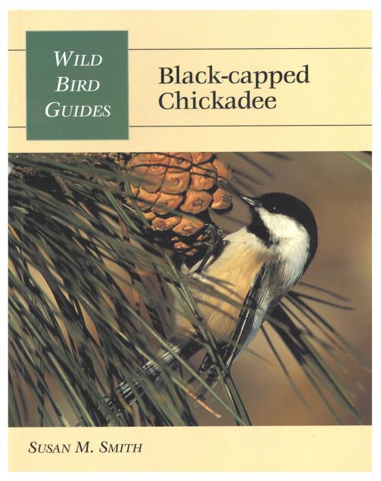 Stackpole Books Wild Bird Guides- Black Capped Chickadee
