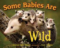 Adventure Publications Some Babies Are Wild