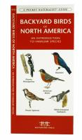 Pocket Naturalist Backyard Birds of North America