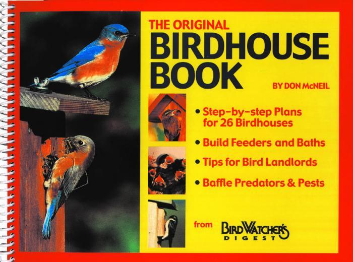 Bird Watcher's Digest Original Birdhouse Book
