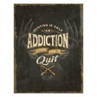 Heavy Metal Hunting Addiction Sign