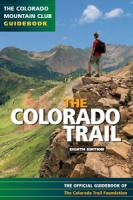 Mountaineers Books The Colorado Trail 8th Ed