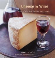 Chronicle Books Cheese & Wine Guide Book