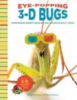 Chronicle Books Eye-Popping 3-D Bugs
