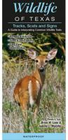 Quick Reference Publishing Wildlife of Texas, Tracks, Scats and Signs