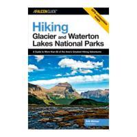 Globe Pequot Press Hiking Glacier/waterton Np 4th