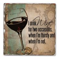 Counter Art I Drink Wine Single Tumbled Tile Coaster