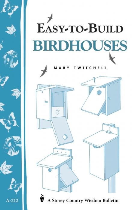 Workman Publishing Easy To Build Bird Houses