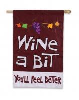 Evergreen Enterprises Wine A Bit You'll Feel Better Regular Flag