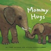 Chronicle Books Mommy Hugs