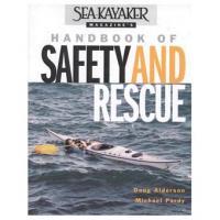 Sea Kayaker's Magazine: Handbook of Safety & Rescue