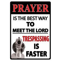 Rivers Edge Products New Prayer Is The Best Way Tin Sign 16""