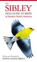Random House Sibley Field Guide to Birds of Eastern North America