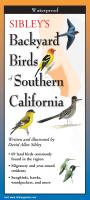 Steven M. Lewers & Associates Sibley's Backyard Birds of Southern California