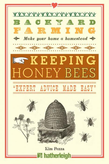 Random House Backyard Farming Keeping Honey Bees