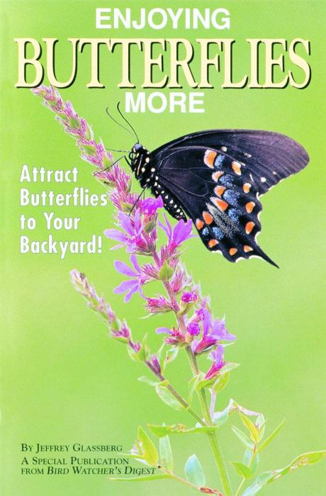 Bird Watcher's Digest Enjoying Butterflies More