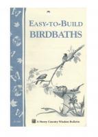 Workman Publishing Easy To Build Bird Baths