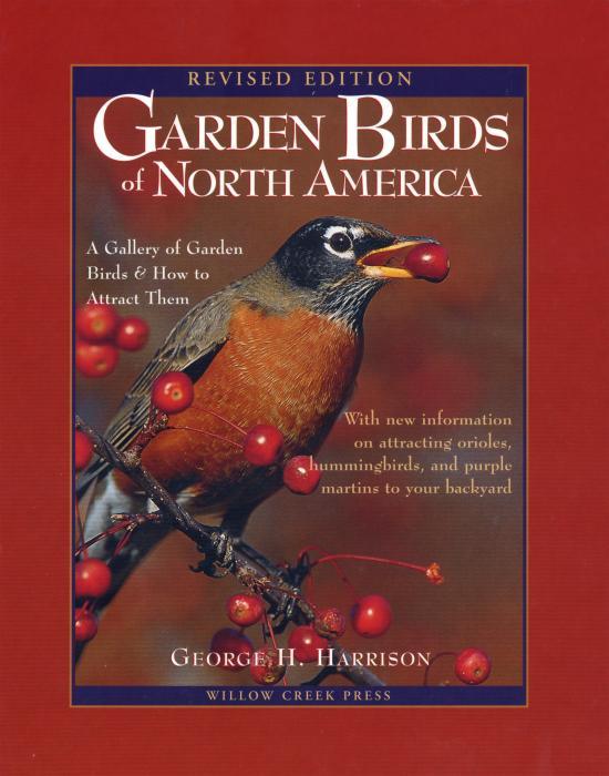 Willow Creek Press Garden Birds of America 2nd Edition