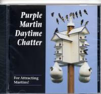 Purple Martin Conservation Day Time Chatter CD